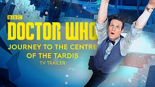 Doctor Who - Journey to the Centre of the TARDIS Previously TV Trailer