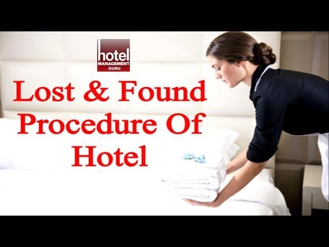 Lost Found Procedure In Housekeeping Department Ii Handling Lost Found In Hotel Youtube