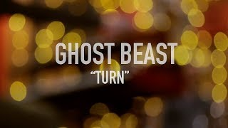 "Ghost Beast - ""Turn"" ( live at the studio )"