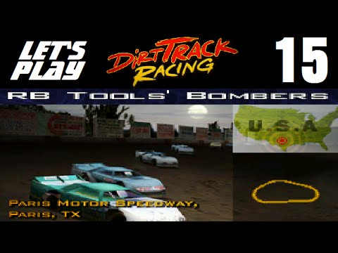 Let's Play Dirt Track Racing - Part 15 - Y2R9 - Paris Motor Speedway