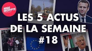 IMMIGRATION EN FRANCE, SYRIE, PALESTINE... Les 5 actus de la semaine #18