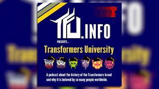 Transformers University - Episode 000 - presented by TFU.INFO