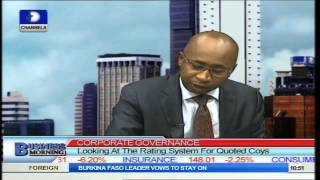 Business Morning: Corporate Governance, Rating System for Quoted Coy PT2