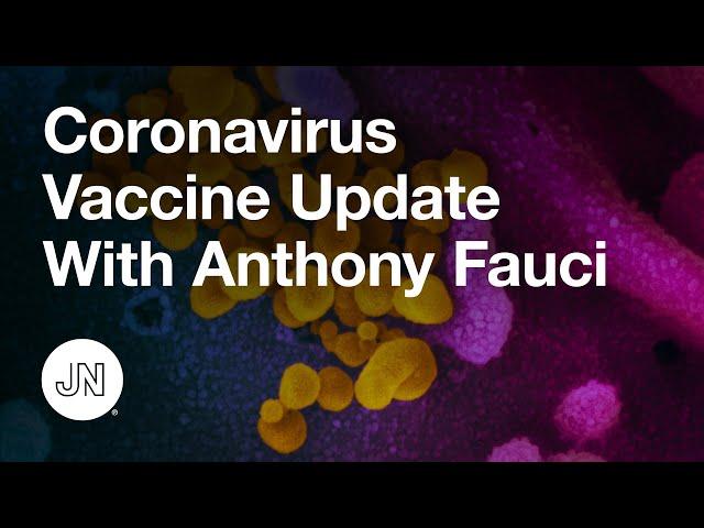 Coronavirus Vaccine Update With Anthony Fauci – December 11, 2020