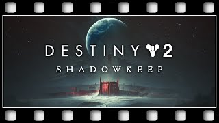 "Destiny 2: Shadowkeep ""GAME MOVIE"" [GERMAN/PC/1080p/60FPS]"