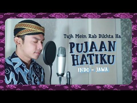 """ PUJAAN HATIKU "" ( Indo - Jawa ) Tujh Mein Rab Dikhta Hai - Cover By PAIJO"