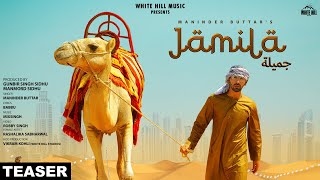 JAMILA (Teaser 2) Maninder Buttar | MixSingh | Rashalika | Rel on 21st April | White Hill Music