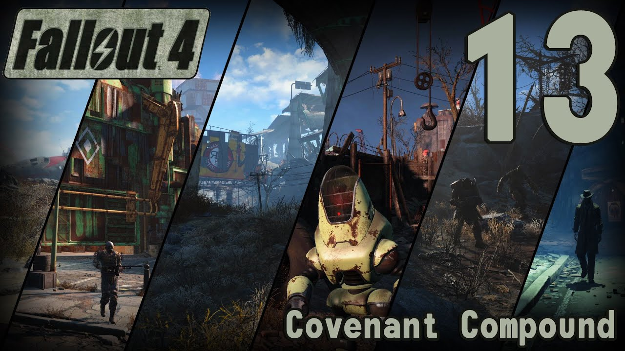 fallout 4 13 covenant compound youtube