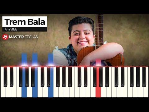 💎 Trem Bala - Ana Vilela  Piano Tutorial 💎