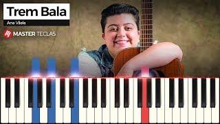 Baixar 💎 Trem Bala - Ana Vilela | Piano Tutorial 💎