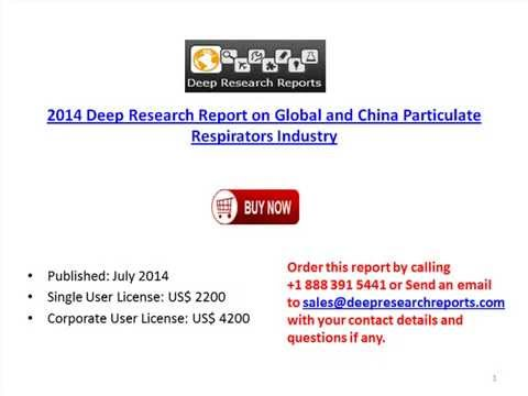 2014 Global and China Particulate Respirators Market Growth Report
