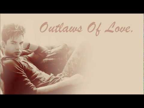 Adam Lambert - Outlaws Of Love [FULL SONG] - LYRICS