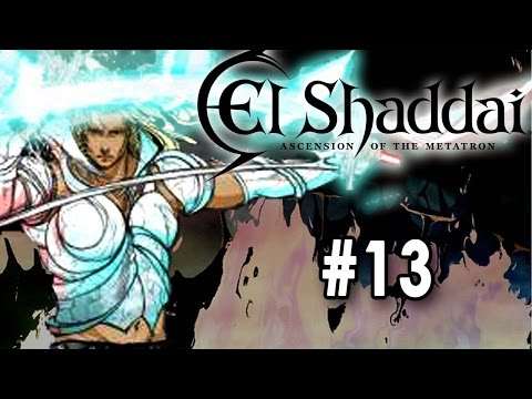 El Shaddai ASCENSION OF THE METATRON [PT Part 13] [Fire Nephilim]
