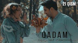 Qadam (o'zbek serial) | Кадам (узбек сериал) 21-qism