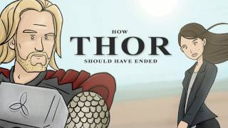 Repeat youtube video How Thor Should Have Ended