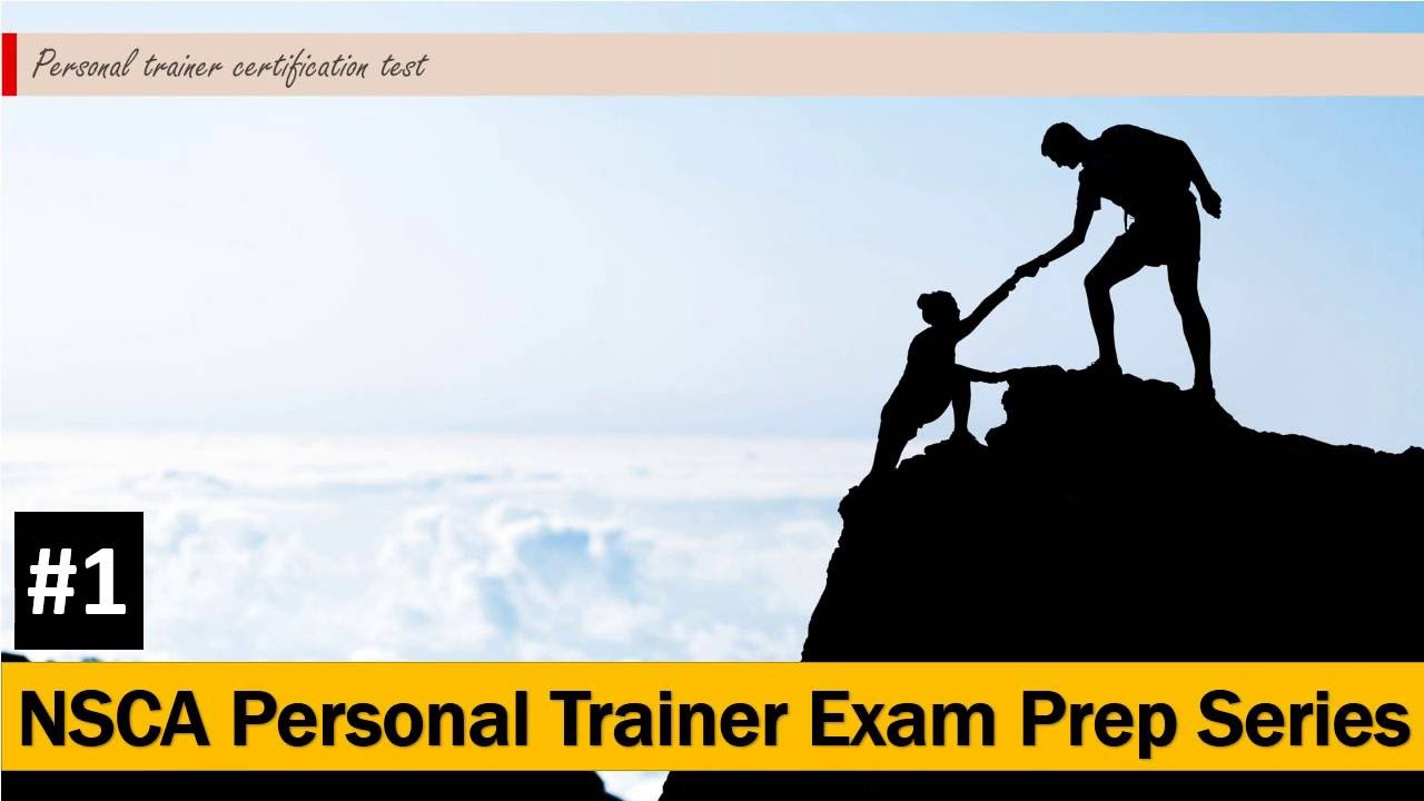 Nsca Personal Trainer Exam Prep Series 1 Youtube