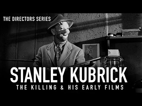 Stanley Kubrick: His Early Independent Films (The Directors