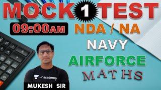 Maths Mock-Test - 01 // NDA-AIRFORCE-NAVY // BY-Mukesh Sir //@R.S SIR