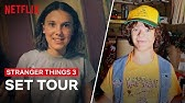 Stranger Things 3 Cast Give You An All Access Behind the Scenes Tour | Netflix