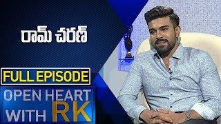Ram Charan | Open Heart with RK | Full Episode | ABN Telugu