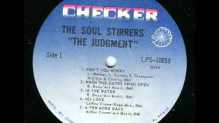 When  the Gates Swing Open  - The Soul Stirrers