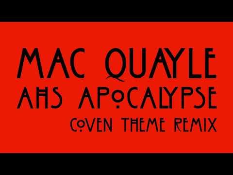 Mac Quayle - AHS: Apocalypse