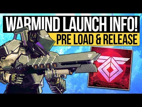 Destiny 2 | WARMIND RELEASE TIME! Preload Info, Download Size, May Update Content & DLC Access!