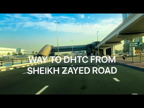 WAY TO DHTC (Dubai Herbal & Treatment Centre)  FROM SHEIKH ZAYED ROAD