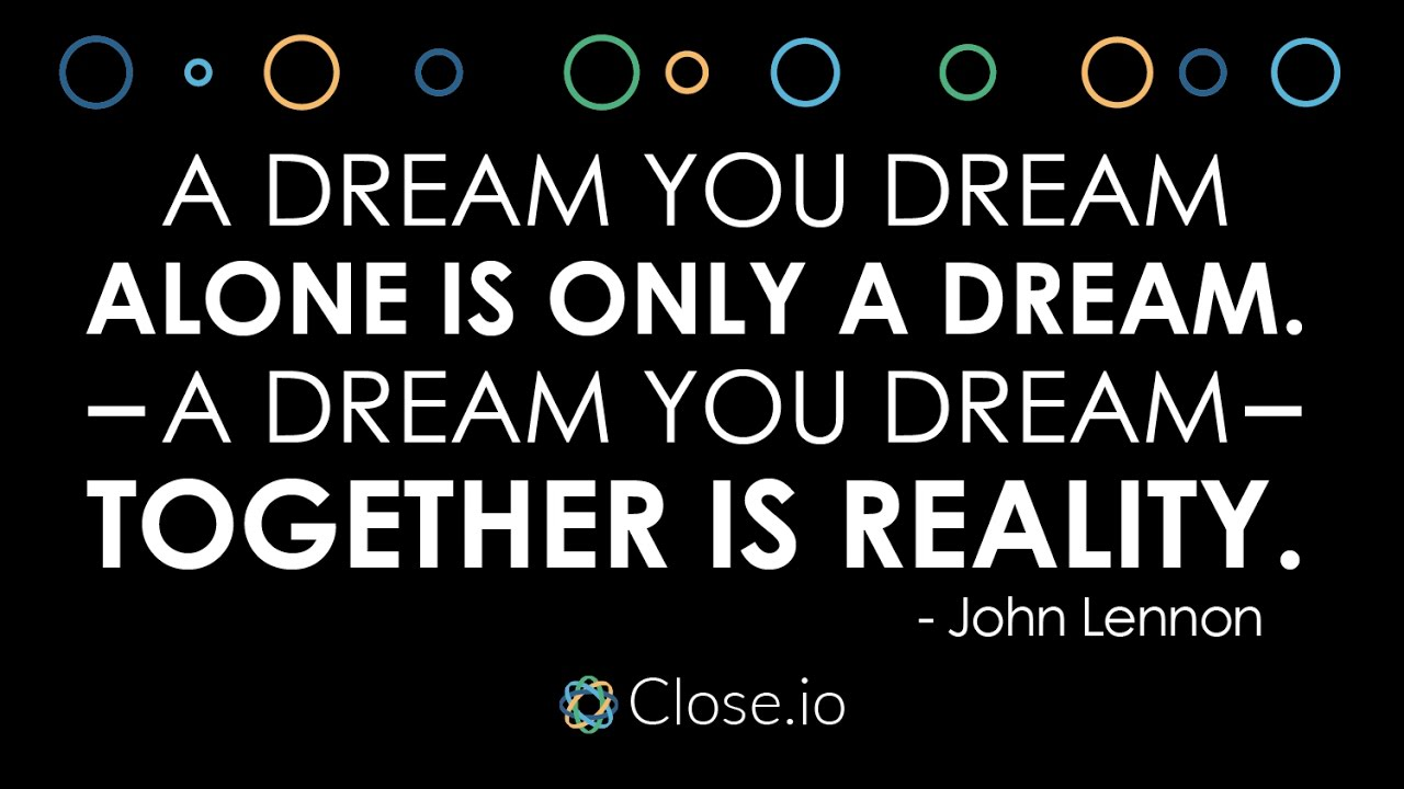 Sales Motivation Quote A Dream You Dream Alone Is Only A Dream