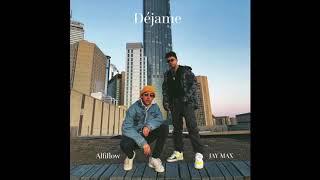 Déjame (feat. Alfiflow) - JAY MAX