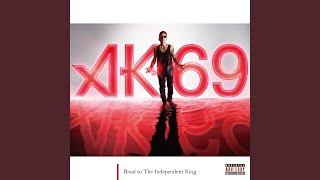 AK-69 - BECAUSE YOU'RE MY SHAWTY