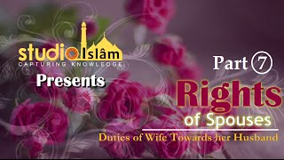 rights of spouses part 7 duties of wife towards her husband