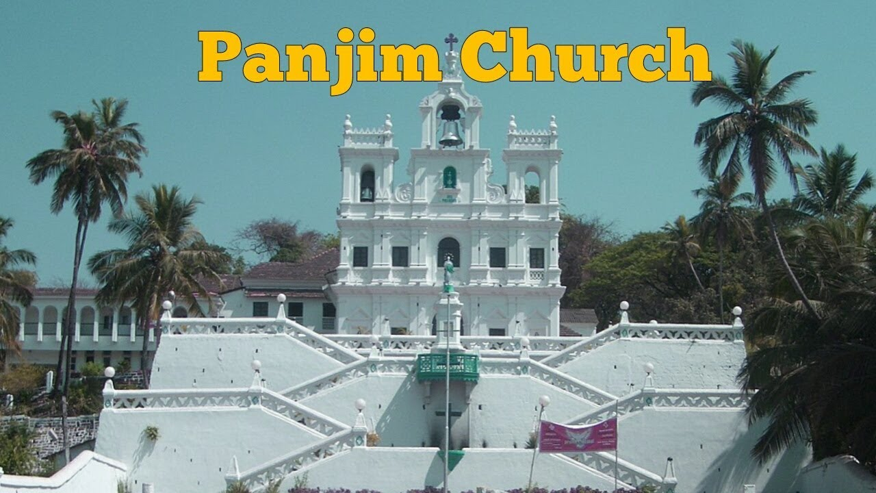Panjim Church Vlog Bollywood Movie Josh Shoot Location Archana Tai Tasty Safar In Goa Youtube