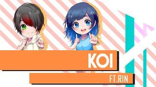 KOI Cover 恋 - Autumn Edition -【hikaru × Rin】