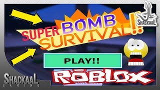 ROBLOX SURVIVRE IN BOMBES