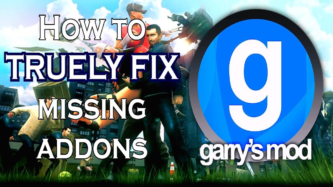 How to FIX missing Garry's Mod addons (2020) [SOLVED]