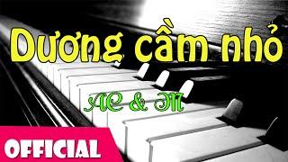 Dương Cầm Nhỏ - Nhóm AC & M  [LIVESHOW Bài Hát Việt]