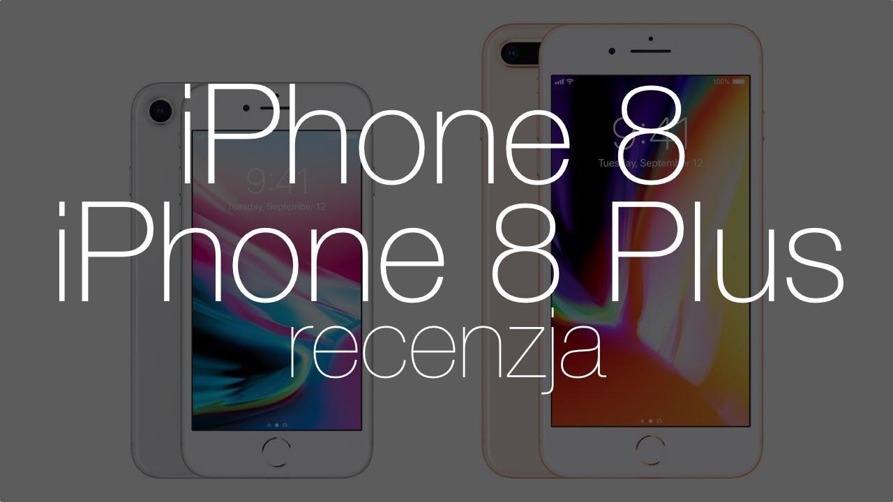 Recenzja Apple iPhone 8 i 8 Plus – nudne, ale udane flagowce