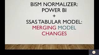 BISM Normalizer -  Power BI  +  SSAS Tabular Model  -  Merging Model  Changes