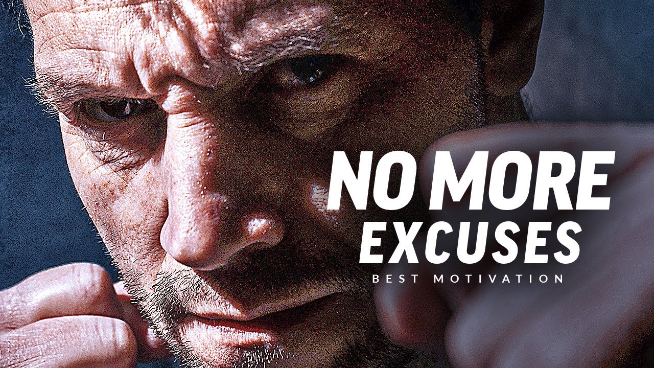 NO MORE EXCUSES - Best Motivational Speech Video 2021