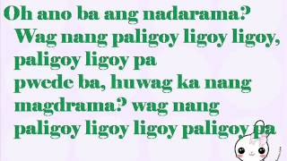 Repeat youtube video Nadine Lustre - Paligoy - ligoy (lyrics)