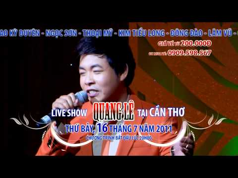 LIVE SHOW QUANG LE - CAN THO - HD