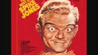 Spike Jones- I Wonder Where My Baby Is Tonight