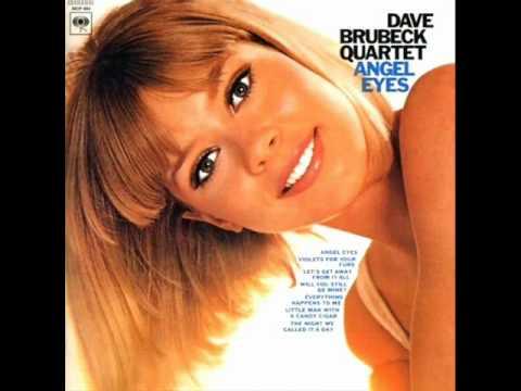Dave Brubeck Quartet - Angel Eyes