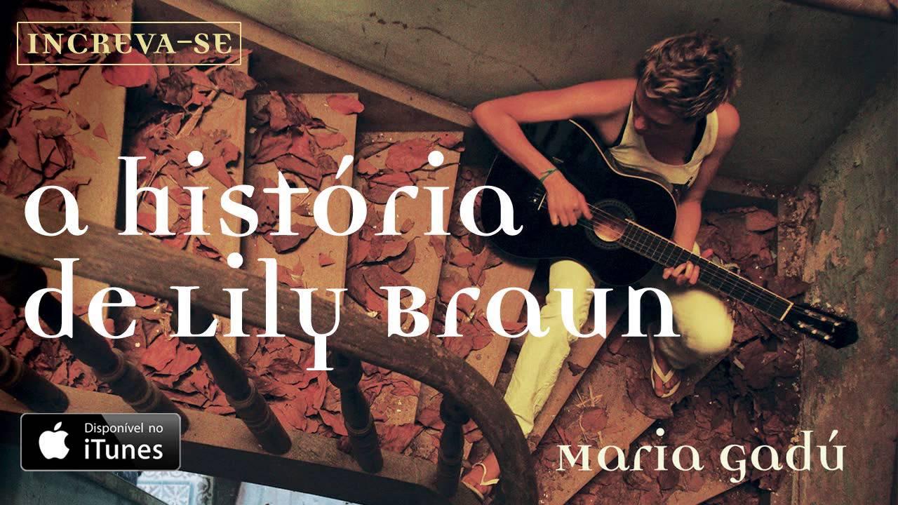 maria-gadu-a-historia-de-lylli-braun-audio-oficial-maria-gadu