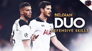 Toby Alderweireld & Jan Vertonghen 2017 ● Belgian Duo ● Defensive Skills & Goals ● HD