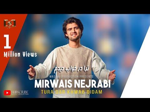 Mirwais Nejrabi - Tora Dar Khawab Didam  Official Video HD