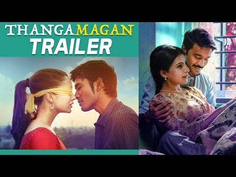 Thangamagan - Official Trailer |  Dhanush, Amy Jackson, Samantha | Anirudh Ravichander