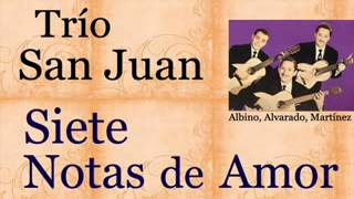 Trío San Juan: Siete Notas  de Amor - (...