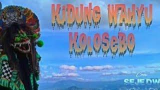 KIDUNG WAHYU KOLOSEBO cover by SEJE DEWE CREW